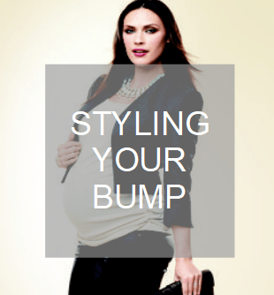 STYLING YOUR BUMP